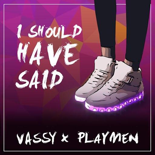 Vassy альбом I Should Have Said