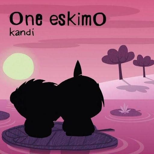One Eskimo альбом Kandi