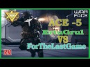 WarFace EU 2 ACE BY ErtuGrul FOR CLAN ForTheLastGame