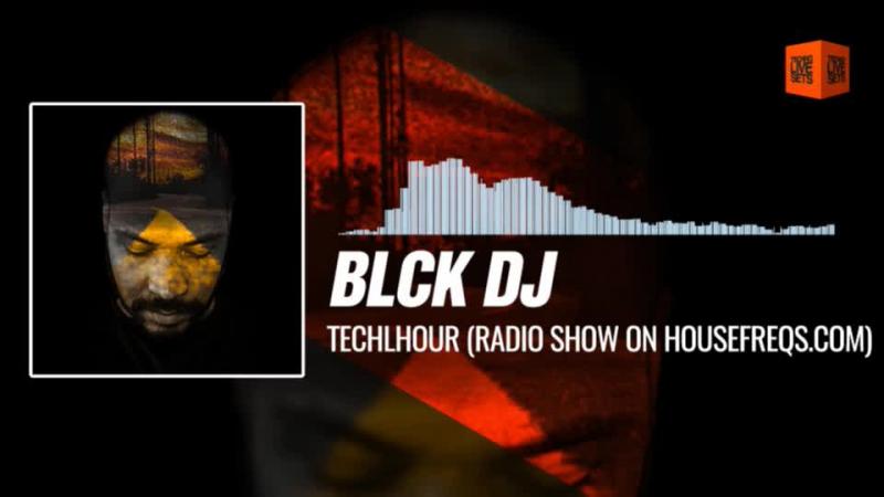 @BLCKDJ_OFFICIAL - TECHlHOUR (Radio Show on HOUSEFREQS.COM) 30-11-2017 Music Periscope Techno