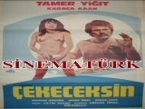 Cezanı Çekeceksin- Çetin İnanç 1976-- Tamer Yiğit, Karaca Kaan, Tarık Şimşek, Birtane Güngör