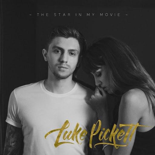 Luke Pickett альбом The Star in My Movie