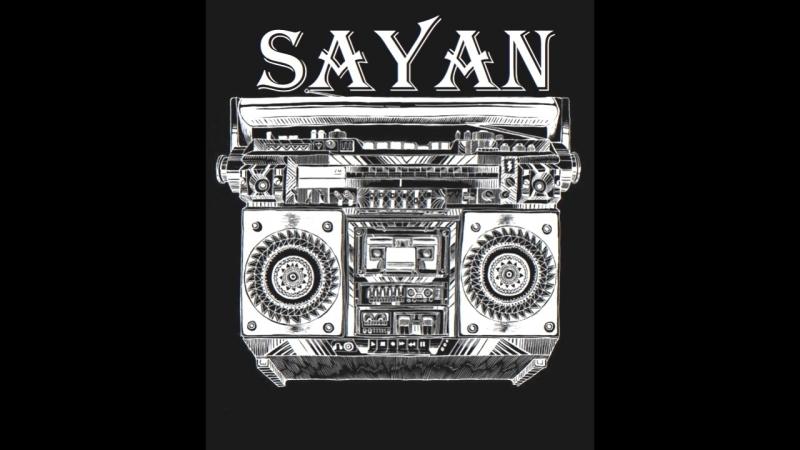 SAYAN - Bass version
