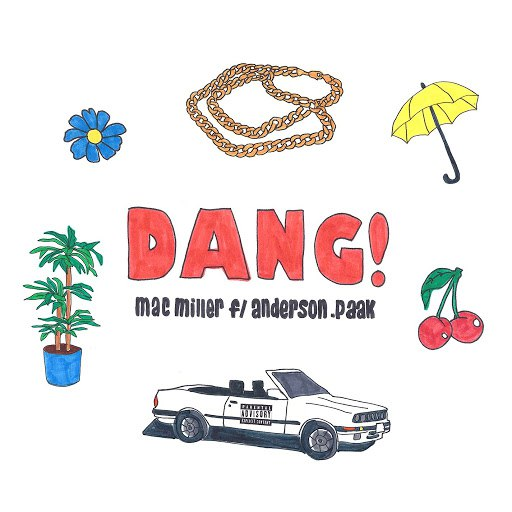 Mac Miller альбом Dang! (feat. Anderson .Paak) [Radio Edit]
