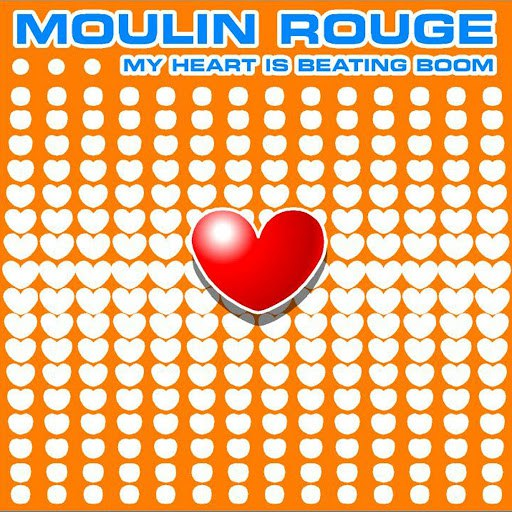 Moulin Rouge альбом My Heart Is Beating Boom