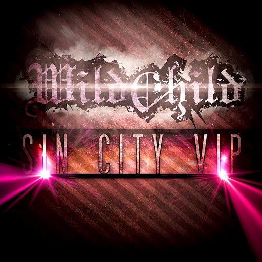 Wildchild альбом Sin City VIP