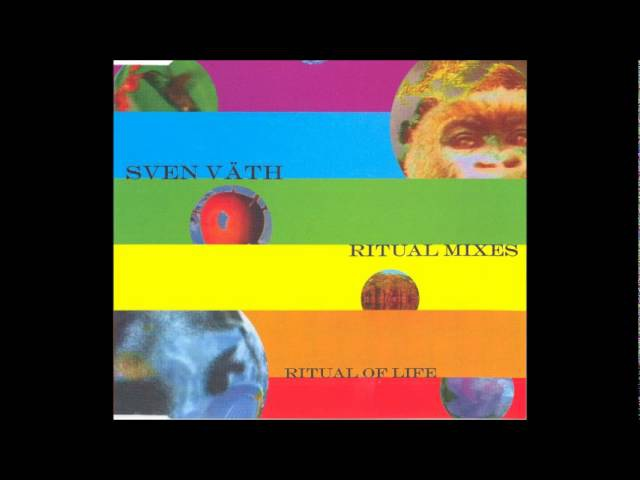 Sven Väth - Ritual Of Life (Album Mix) (1993)