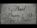 AKWID Payaso De Ojos Tristes Video Oficial