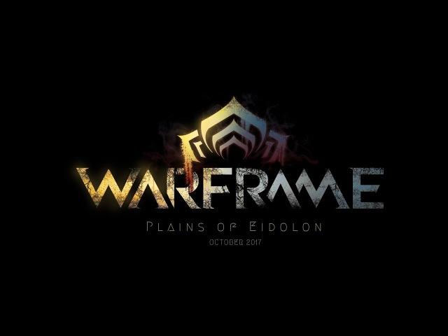 Warframe | Plains of Eidolon Available Now - Accolades Trailer