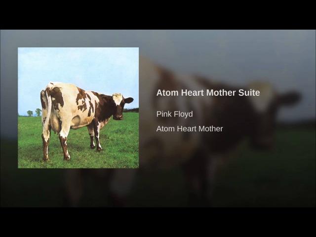 Atom Heart Mother Suite