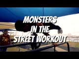 MONSTERS In The STREET WORKOUT | Andrea Larosa, Eryc Ortiz, Viktor Kamenov.