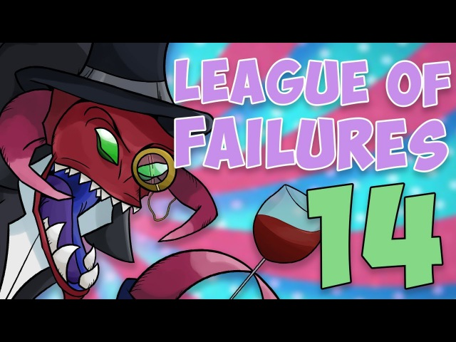 League of Failures 14