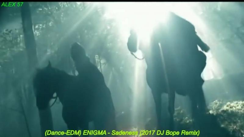 Dance EDM ENIGMA Sadeness 2017 DJ Bope Remix