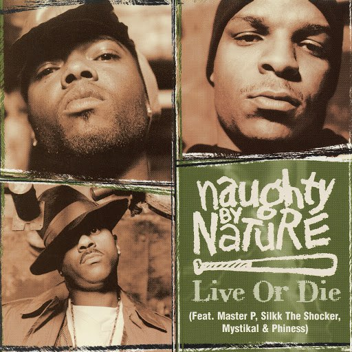 Naughty By Nature альбом Live or Die