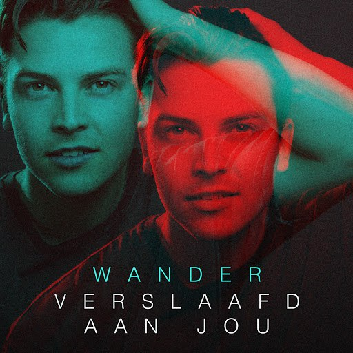 Wander альбом Verslaafd Aan Jou