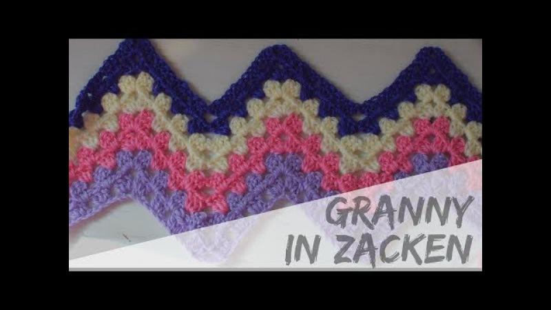 GRANNY in Zacken häkeln | Anleitung | Zickzack Grannymuster für Schal oder Babydecke | Häkelmuster
