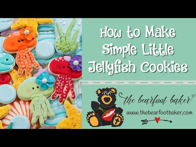 How to Make Jellyfish Cookies | The Bearfoot Baker