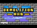 The Cadillac Three Demolition Man Instant Grat
