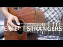 Jonas Blue - Perfect Strangers ft. JP Cooper Fingerstyle Guitar [WITH TABS]