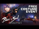 Blade &amp Soul - Maestro Free Costume Event (Spoilers) - F2P - KR