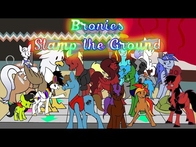 Bronies Stamp the Ground