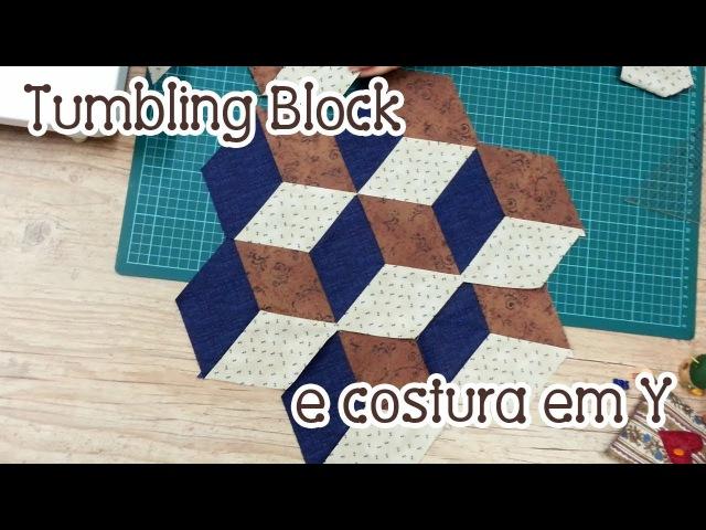 Dica da Tia Lili Tumbling Block e costura em Y