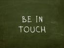 Be In Touch (Keep In Touch). Идиомы Простой Английский