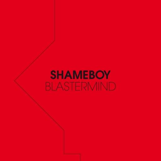 Shameboy альбом Blastermind