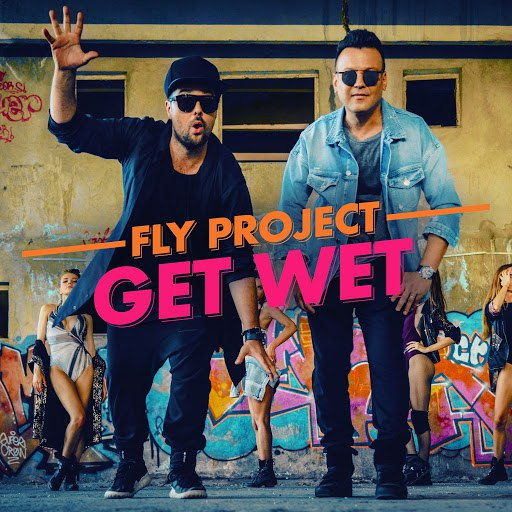 Fly Project альбом Get Wet