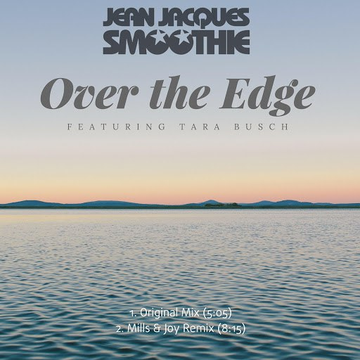 Jean Jacques Smoothie альбом Over the Edge (feat. Tara Busch)