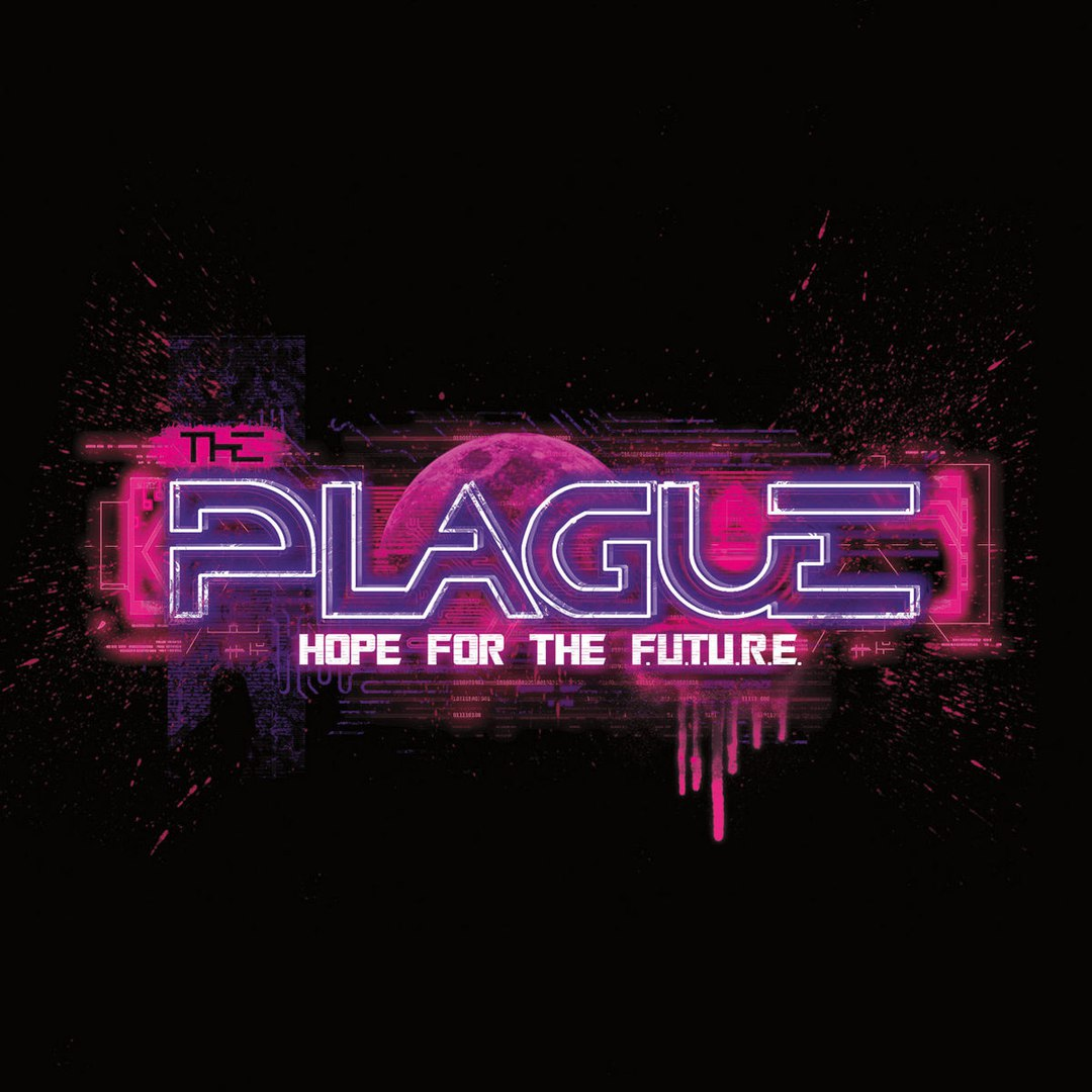 The Plague - Hope for the F.U.T.U.R.E. (2017)