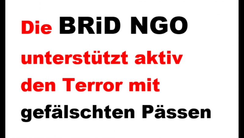 BRiD unterstützt aktiv den Terror mit gefälschten Pässen
