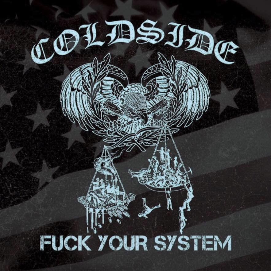 Coldside - Fuck Your System (2017)