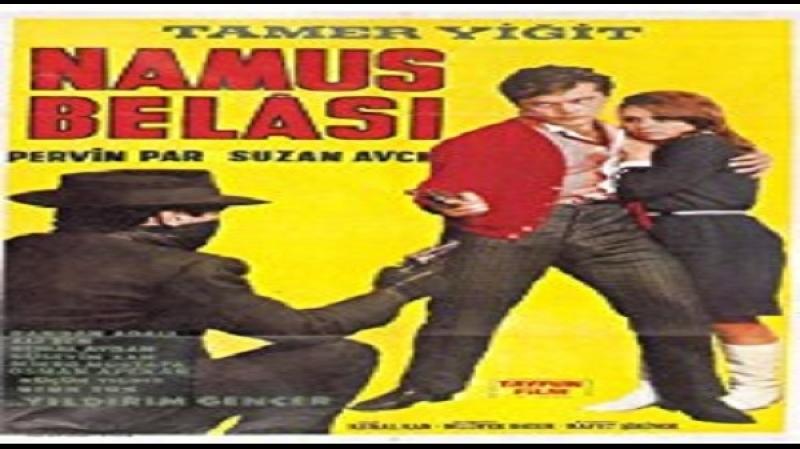 Namus belasi- Kemal Kan 1967- Tamer Yigit, Pervin Par, Suzan Avci