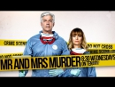 Уборщики Mr Mrs Murder, Серия 9 детектив комедия