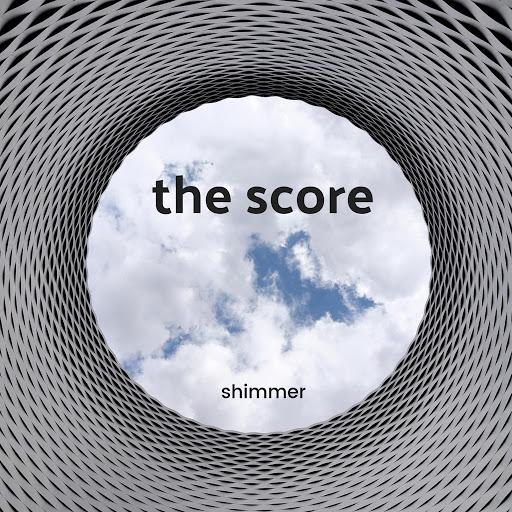 The Score альбом Shimmer