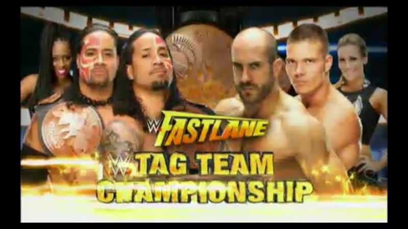 (WWE Mania) Fast Lane 2015 The Usos vs Cesaro, Tyson Kidd - Tag Team Championship