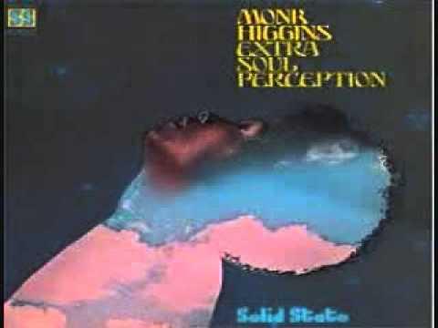 Monk Higgins - Extra Soul Perception (Full Album) 1968