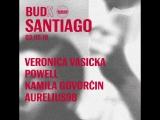 BUDx Santiago | Veronica Vasicka, Powell & More