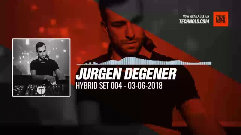 Techno music with Jurgen Degener Hybrid Set 004 Periscope