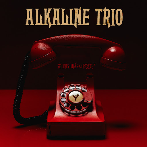 Alkaline Trio альбом Is This Thing Cursed?
