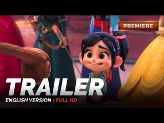 ENG | Трейлер: «Ральф против интернета» / «Ralph Breaks the Internet: Wreck-It Ralph 2», 2019
