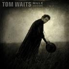 Tom Waits альбом Mule Variations