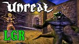 LGR - Unreal 20 Years Later A Retrospective