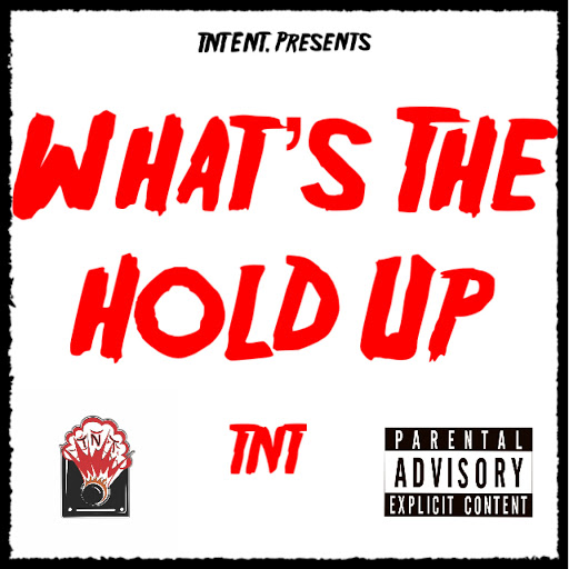 TNT альбом What's the Hold Up