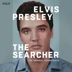 Elvis Presley альбом Elvis Presley: The Searcher (The Original Soundtrack) [Deluxe]