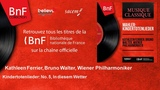 Kathleen Ferrier, Bruno Walter, Wiener Philharmoniker - Kindertotenlieder