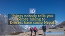 10 things nobody tells you before hiking to Everest base camp Nepal