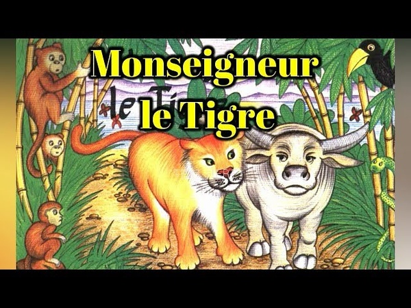 Monseigneur le Tigre - (Livre audio avec texte)