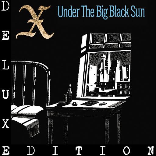 X альбом Under The Big Black Sun (Deluxe)